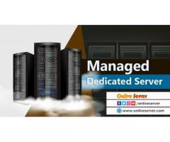 Get Managed Dedicated Server with Amazing Features