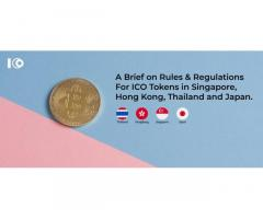 A Brief on Rules & Regulations for ICO Tokens in Singapore, China, Thailand, and Japan