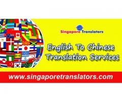 Registered Chinese To English Translation Services in Singapore