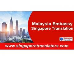 Malaysian Embassy Singapore Translation Services-200+ languages pairs