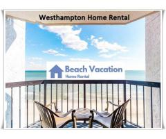Westhampton Home Rental
