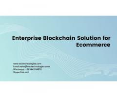 Enterprise Blockchain Solutions for Ecommerce
