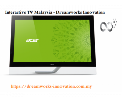 Best Touch Screen TV | Interactive TV Malaysia | Dream Works Innovation